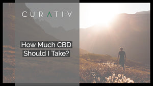 How Much CBD Should I Take