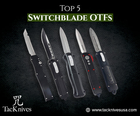 Top Switchblade OTFs For Sale