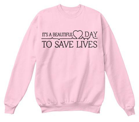 "- ""Its A Beautiful Day To Save Lives ""Greys Anatomy Sweatshirt Womens Long Sleeve Shirt Tumblr College Crewneck Pink Hoodies -   jetcube"