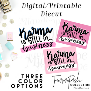 Karma is Still in Business - Digital Diecut - MJ and Hope