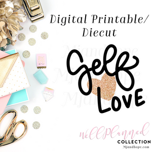 Self-Love (Gold) - Digital Diecut - MJ and Hope