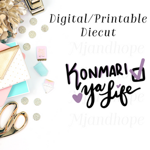 KonMari Ya Life - Digital Diecut - MJ and Hope