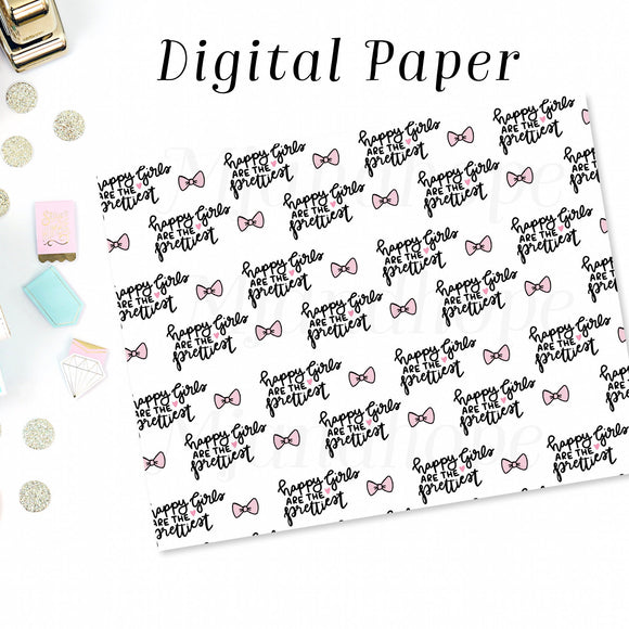 Happy Girls are the Prettiest - Digital Paper - MJ and Hope