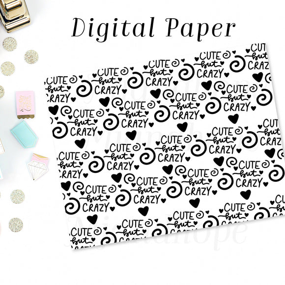 Cute But Crazy - Digital Paper - MJ and Hope