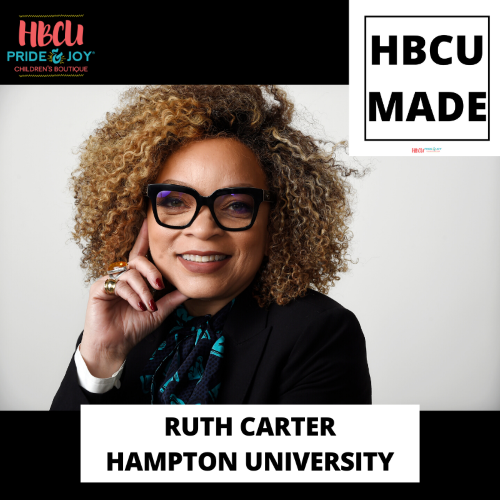 HBCU Made: Ruth E. Carter