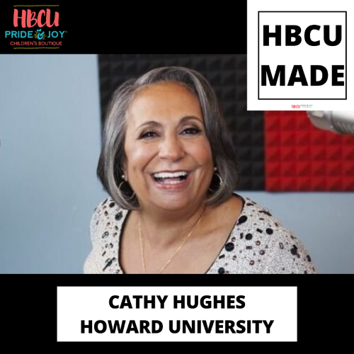 HBCU MADE: We salute Ms. Cathy Hughes