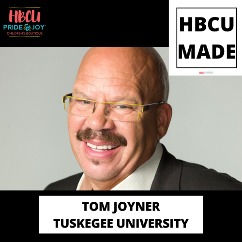 HBCU Made: We Salute Mr. Tom Joyner