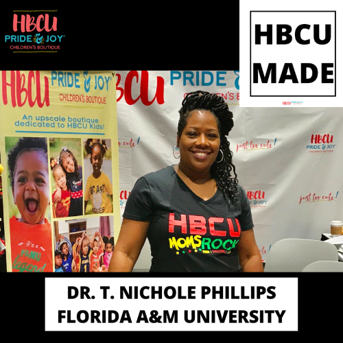 HBCU Made: Dr. T. Nichole Phillips, Founder and Owner of HBCU Pride & Joy