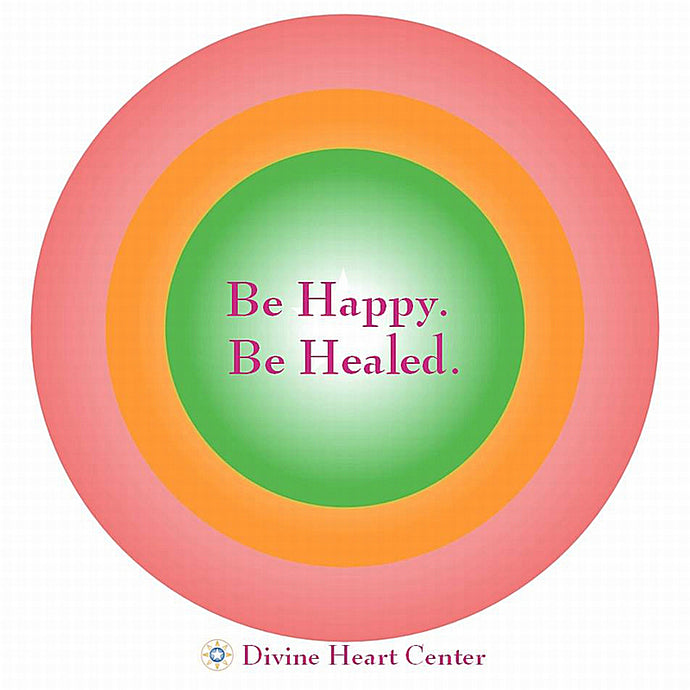 Be Happy. Be Healed. Guided Meditation - Digital Download