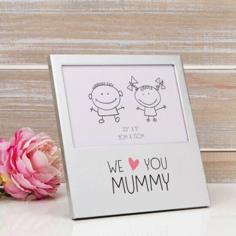 We Love You Mummy Photo Frame