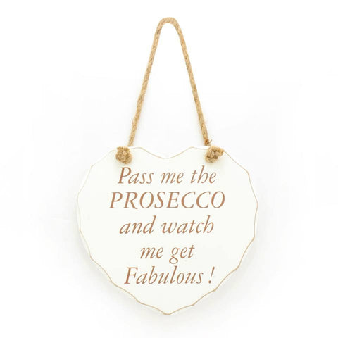 Pass me the Prosecco Plaque