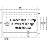 Sigman 8' Drop Lumber Tarp Heavy Duty 27' x 24' - 18 oz Vinyl Coated Polyester - 3 Rows D-Rings - Made in USA