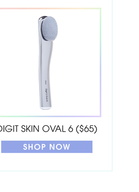 Digit Skincare Oval 6 ($65). Shop now.