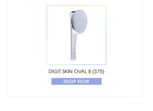 Digit Skincare Oval 8 ($75). Shop now.