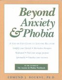 The Anxiety And Phobia Workbook - Fourth Edition by Edmund J. Bourne