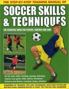 Soccer Skills and Techniques by Richard Bradbeer