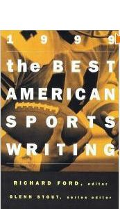 The Best American Sports Writing 1998 by Bill Littlefield