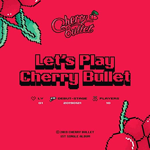 Cherry Bullet - 1st Single Album 'Let's Play Cherry Bullet'