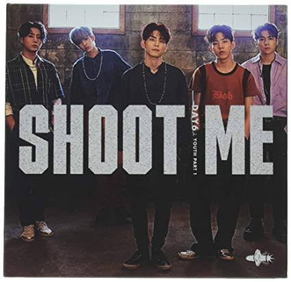 DAY6 - 3RD MINI ALBUM 'SHOOT ME: YOUTH PART 1'