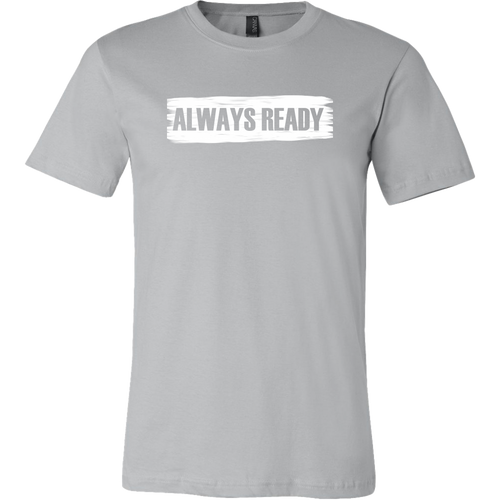 ALWAYS READY with Logo on Back by NORTHREADY Unisex Shirt - Choice of Colors