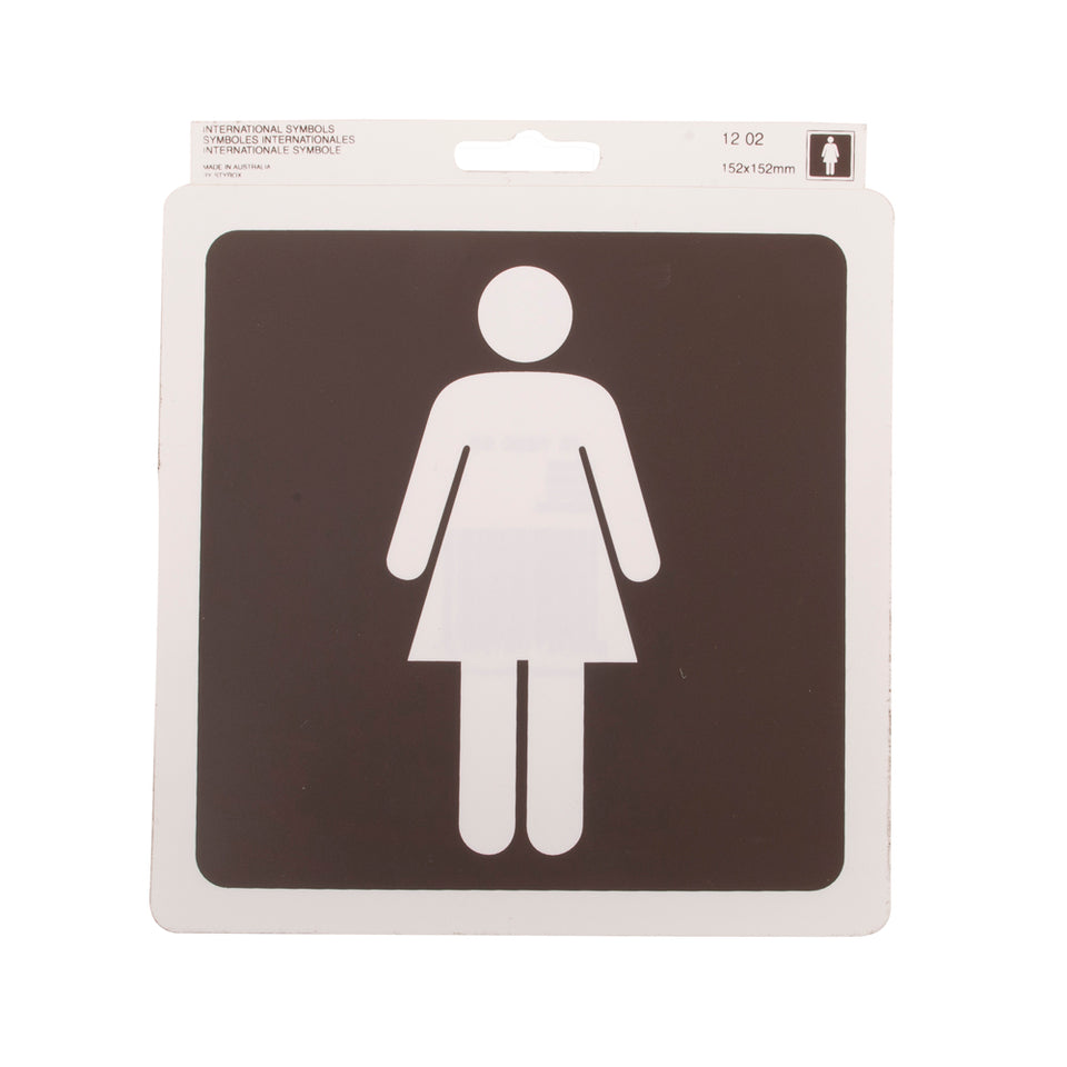 Styrox Business Warning Signs - Ladies Toilets - 152 x 152mm