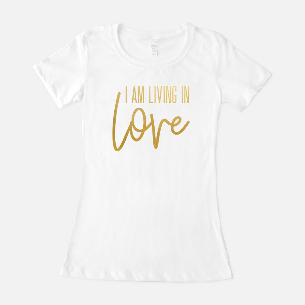 I AM Living In Love Crew T-Shirt (3 Color Options)
