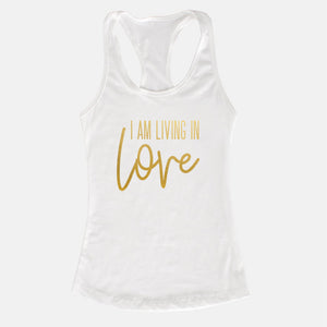 I AM Living In Love Tank (5 Color Options)