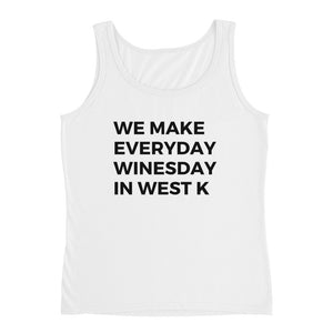 Everyday is Winesday