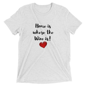 Home is where the wine is - Short sleeve t-shirt