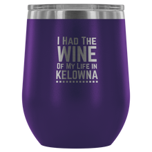 I had the Wine of my Life - Kelowna