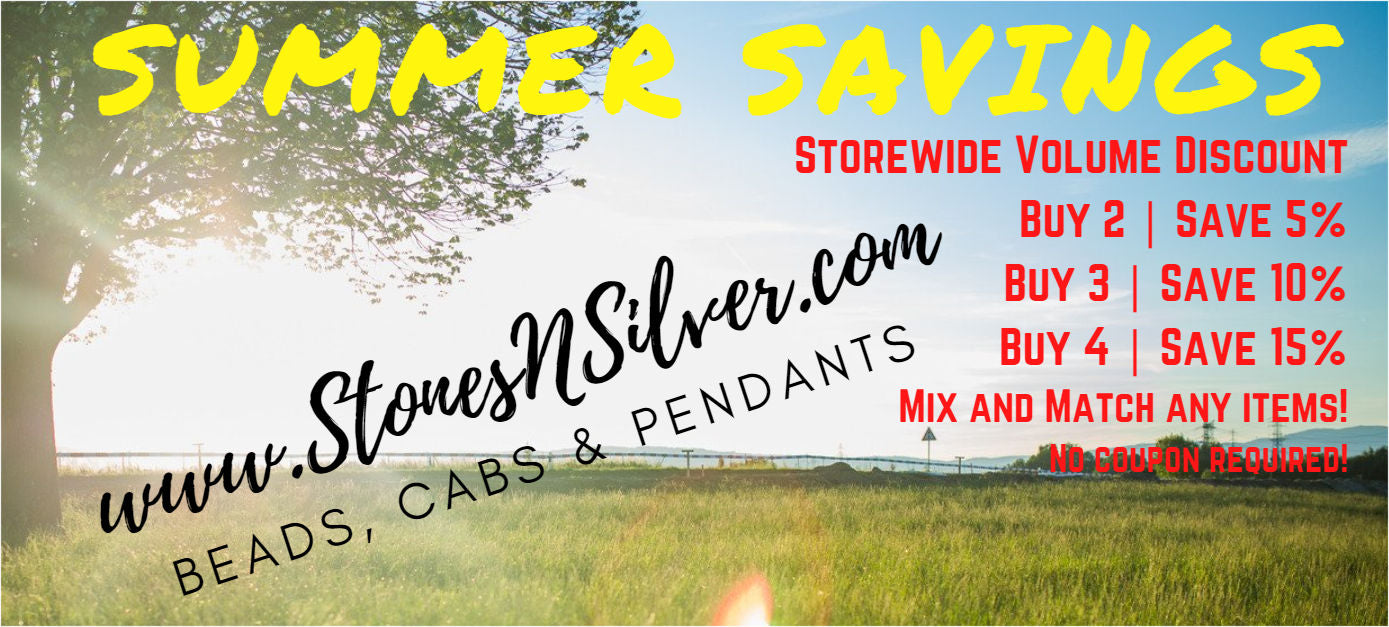 Buy more beads and cabochons and save with volume discounts at www.StonesNSilver.com