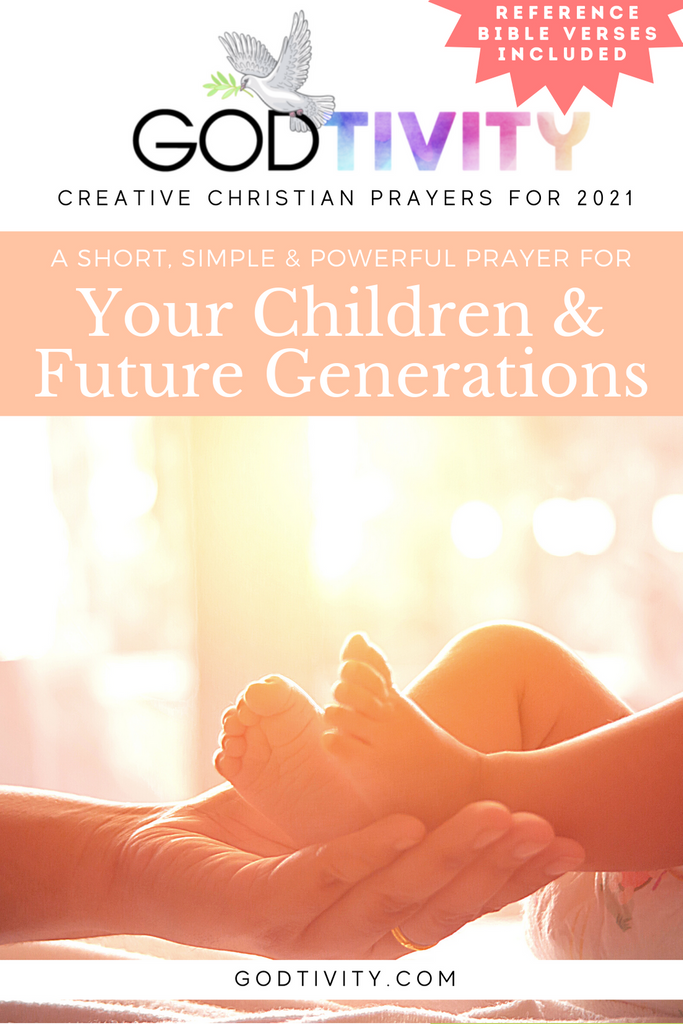 A Prayer For Your Children & Future Generations