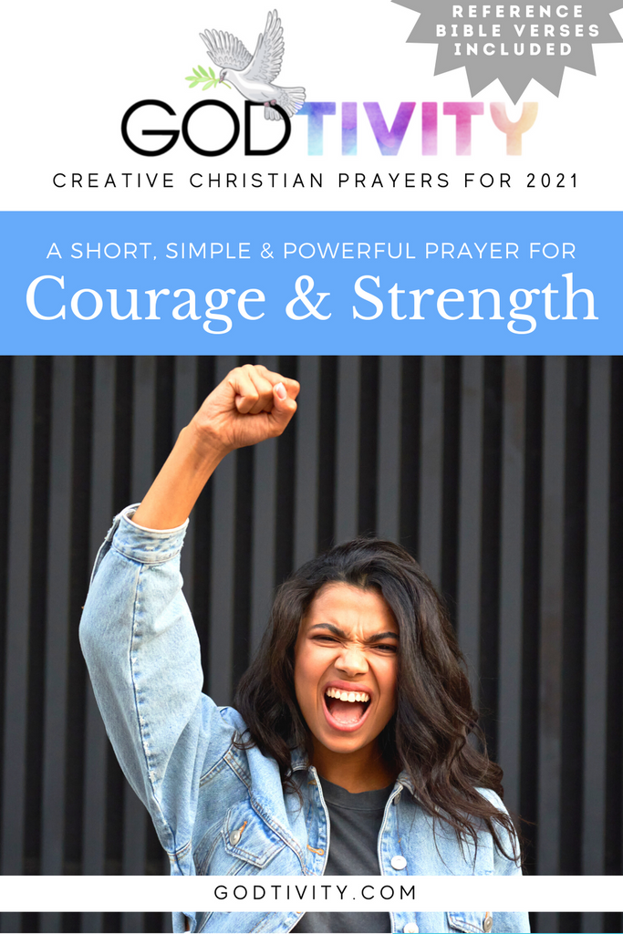 A Prayer For Courage & Strength