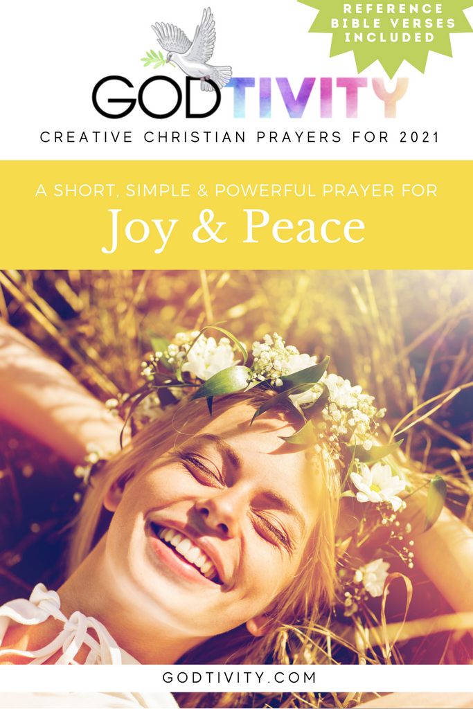 A Prayer For Joy & Peace