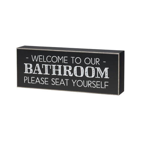 Welcome to Our Bathroom Sign