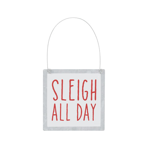 Sleigh All Day Ornament/Sign