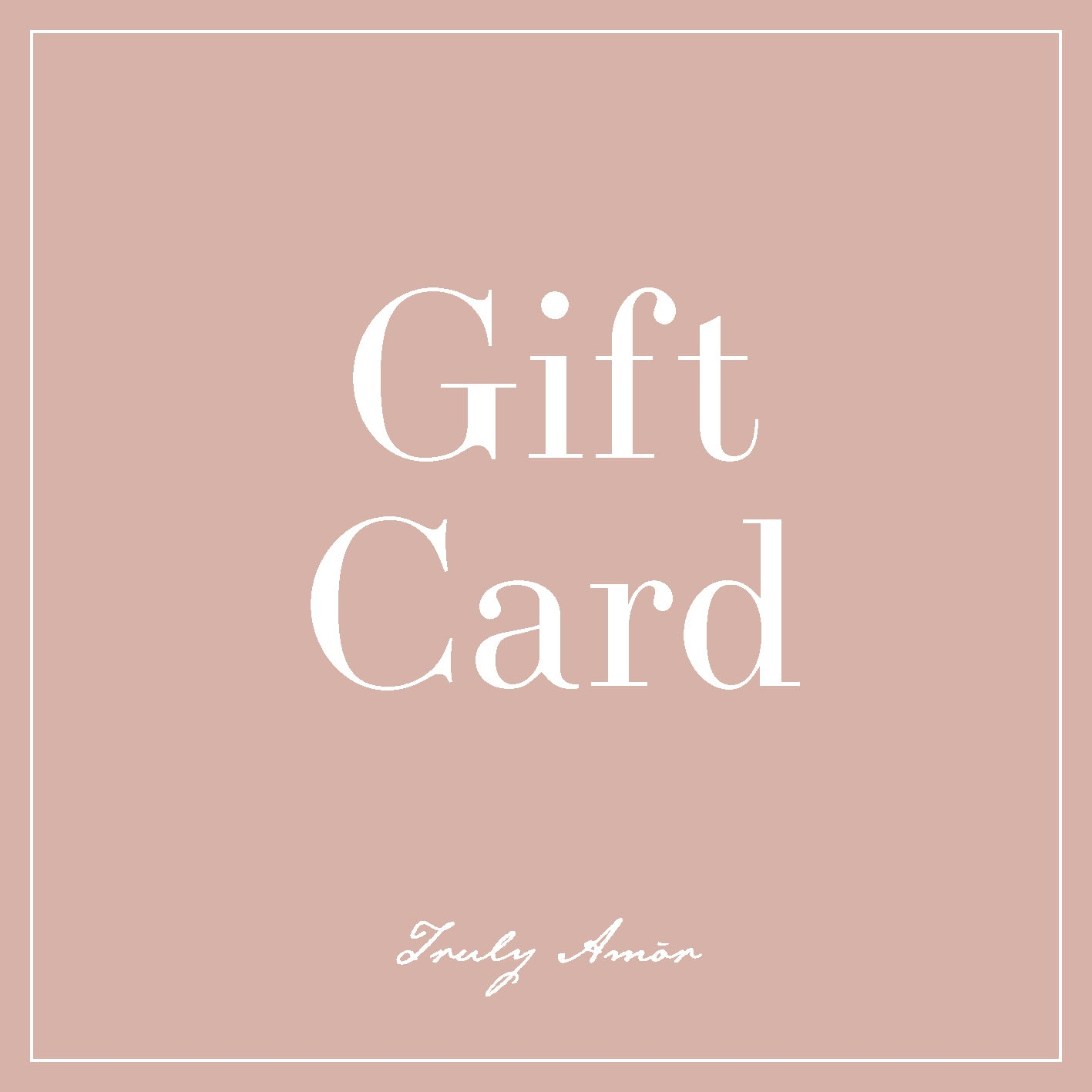 Truly Amor Gift Card
