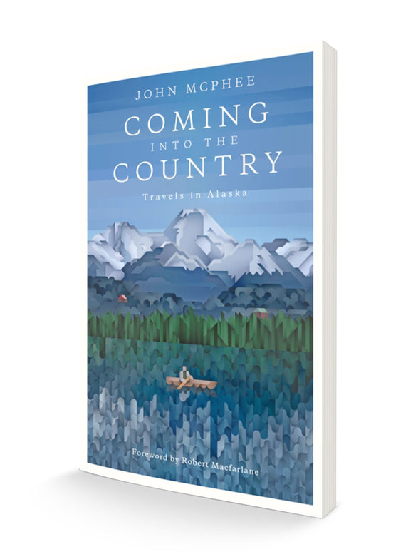 Coming into the Country | John McPhee