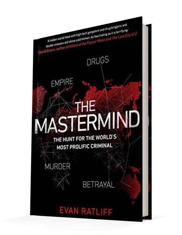 The Mastermind : The hunt for the World's most prolific criminal | Evan Ratliff