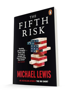 The Fifth Risk: Undoing Democracy |  Michael Lewis