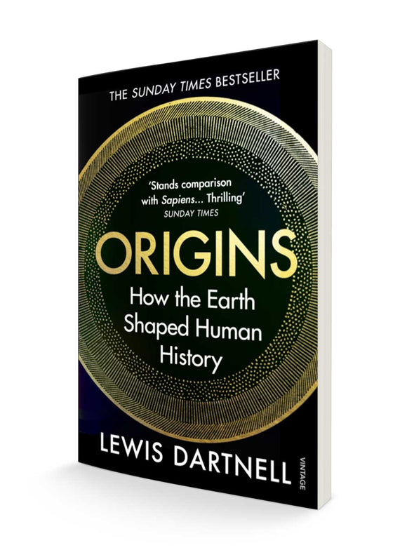 Origins: How the Earth Shaped Human History | Lewis Dartnell