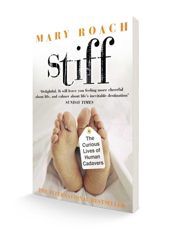 Stiff : The Curious Lives of Human Cadavers | Mary Roach