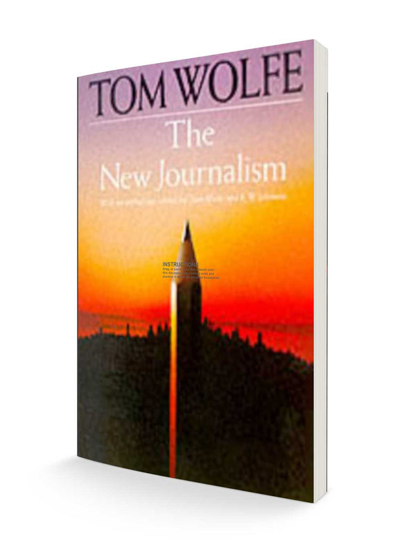The New Journalism | Tom Wolfe