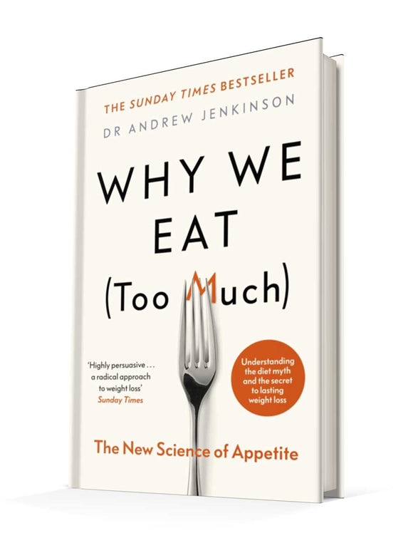 Why We Eat (Too Much): The New Science of Appetite | Dr Andrew Jenkinson