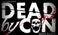 The Edmonton DEAD by CON Horror Festival