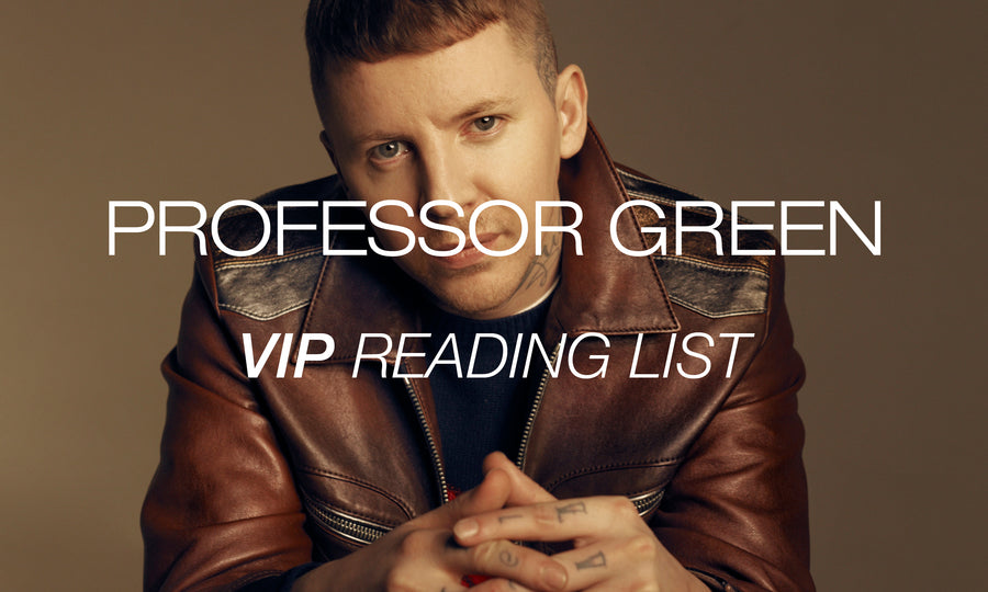 VIP reading list: PROFESSOR GREEN