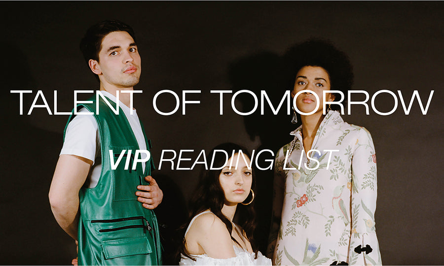 VIP reading list: TALENT OF TOMORROW