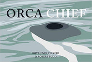 """Orca Chief"""