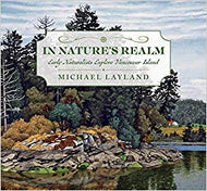 """In Nature's Realm: Early Naturalists Explore Vancouver Island"""