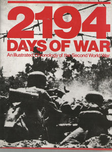 """2194 Days of War: An Illustrated Chronology of the Second World War"" (used book)"